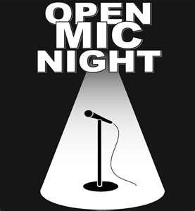 Open Mic nights are great